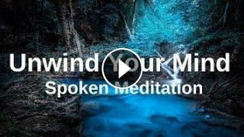 UNWIND YOUR MIND Before Sleep Meditation (Spoken with Music) A